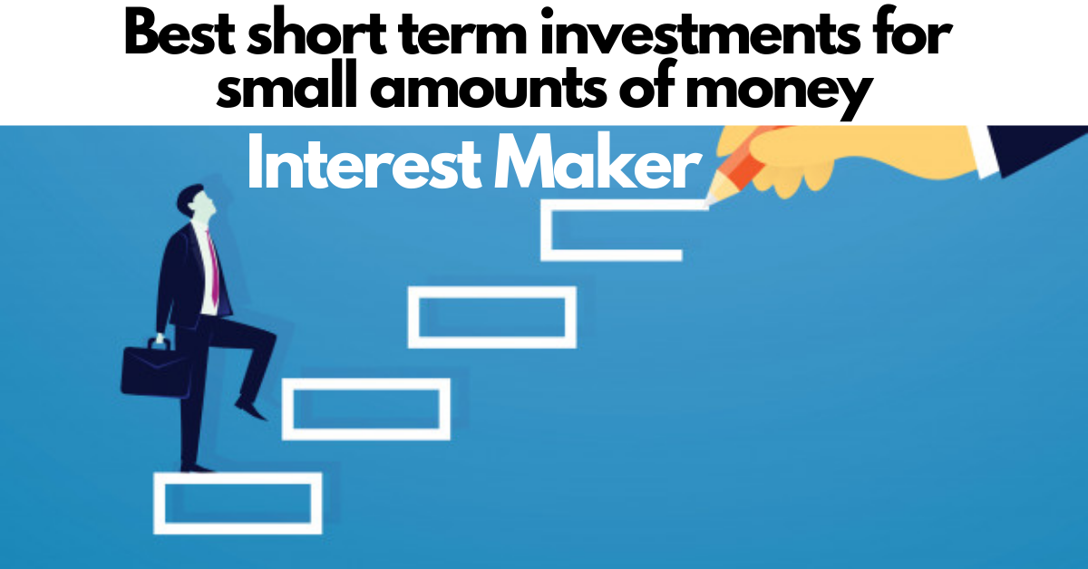Best short term investments for small amounts of money