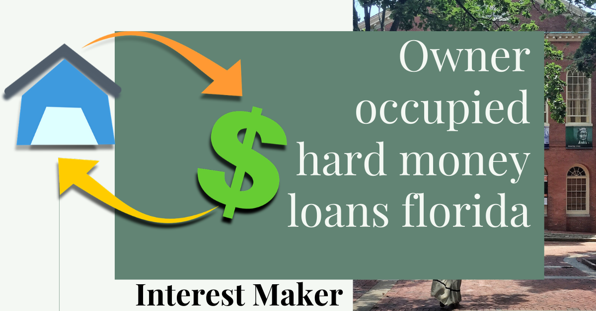 owner occupied hard money loans florida