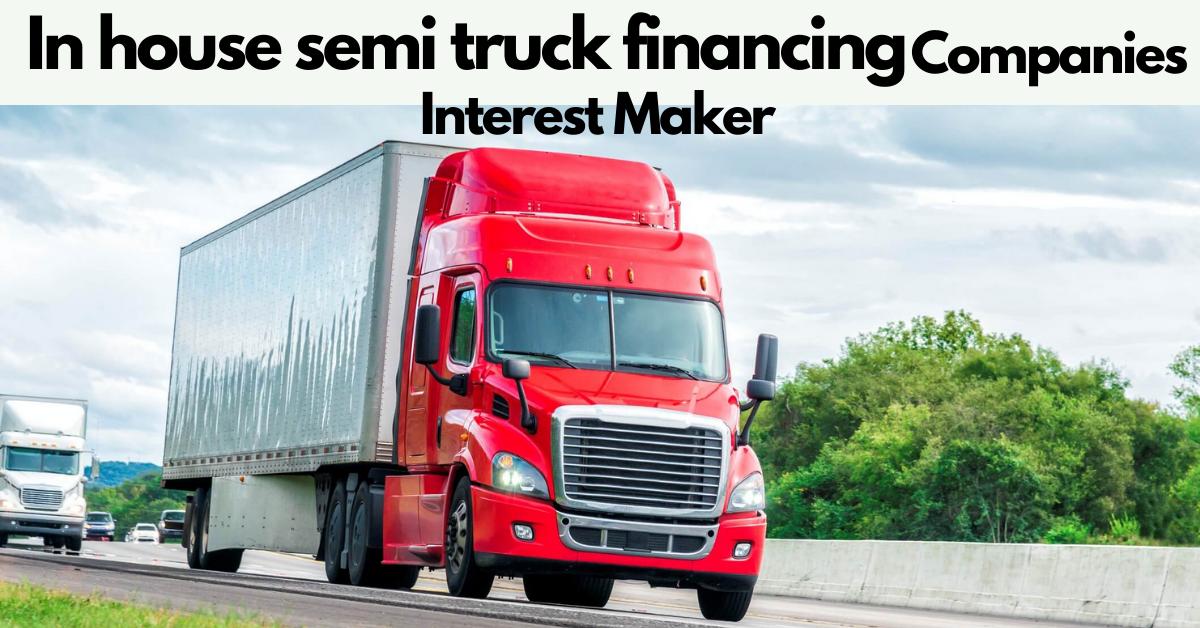 in house semi truck financing