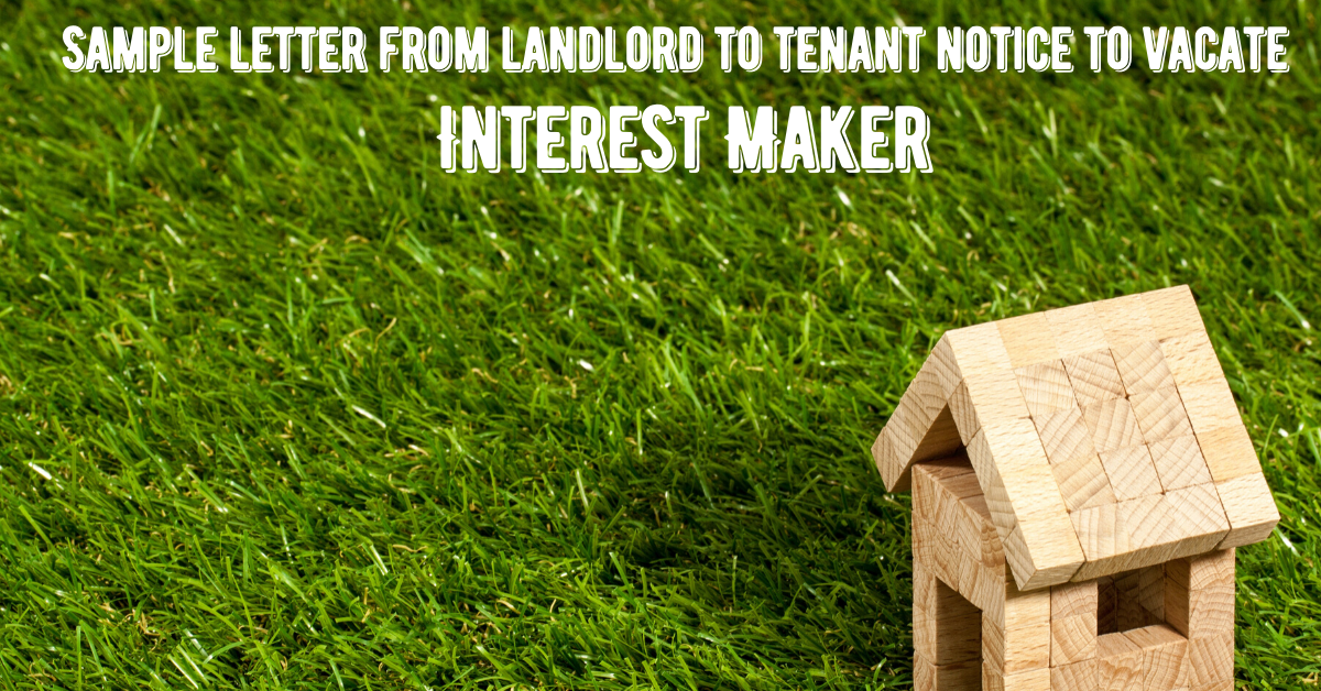 Sample letter from landlord to tenant notice to vacate