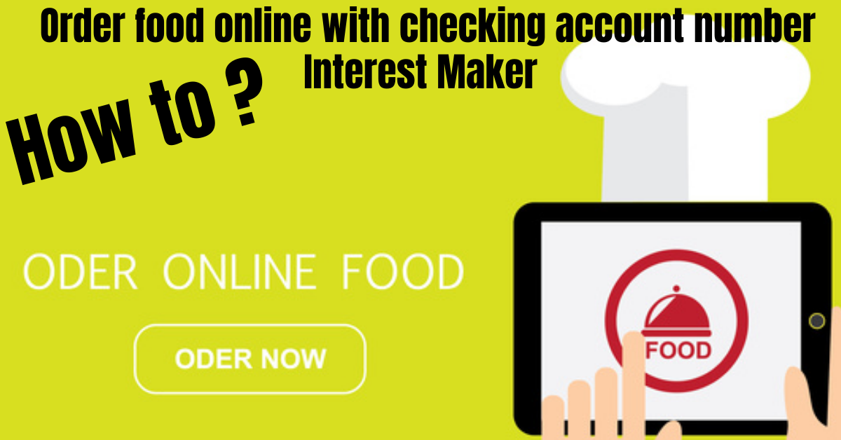 order food online with checking account number