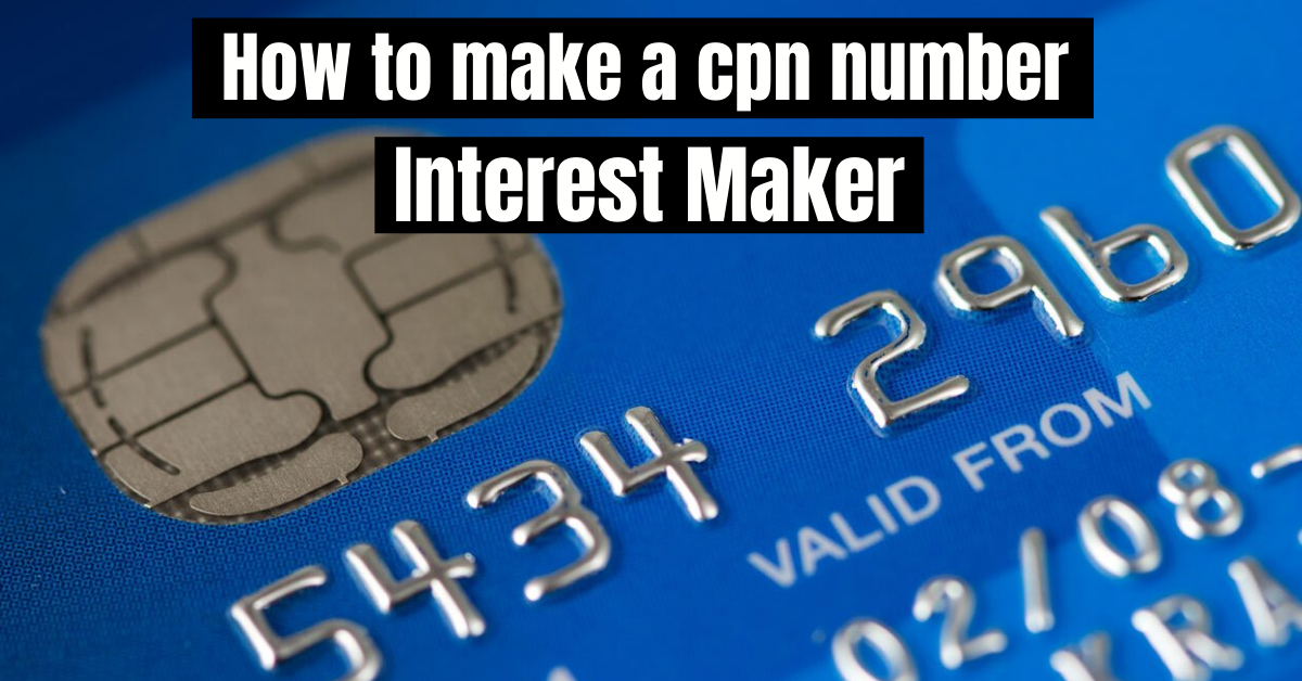 How to make a cpn number